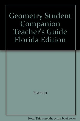 9780132523110: Geometry Student Companion Teacher's Guide Florida Edition
