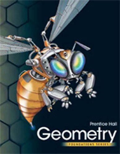 9780132523141: PRENTICE HALL FOUNDATIONS GEOMETRY STUDENT EDITION WITH POWER GEOMETRY  (DIGITAL PATH) 6-YEAR ONLINE ACCESS PLUS MATH XL 1-YEAR ACCESS (NATL)