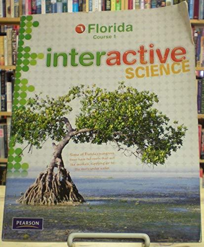 9780132525091: Interactive Science Course 1 Florida