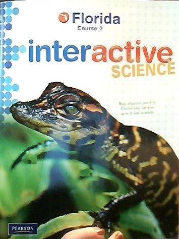 9780132525114: Pearson Interactive Science Florida Course 2