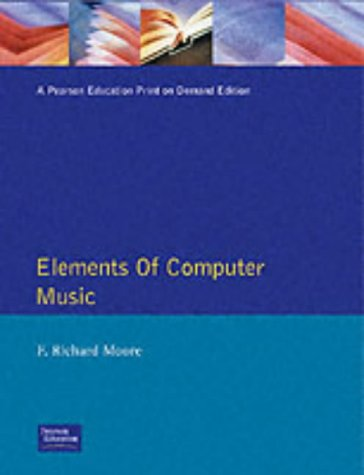 9780132525527: Elements of Computer Music