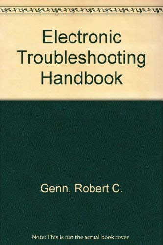 9780132525855: Electronic troubleshooting handbook (A Reward book)