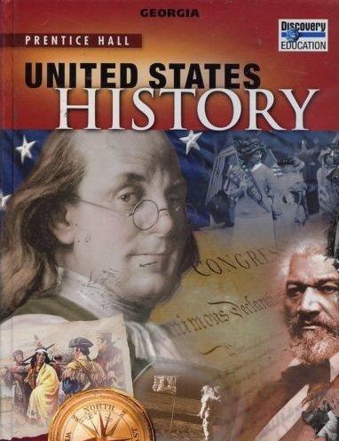 United States History (Georgia Edition): Lapsansky-Werner, Levy, Roberts,