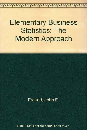 9780132529587: Elementary Business Statistics: The Modern Approach