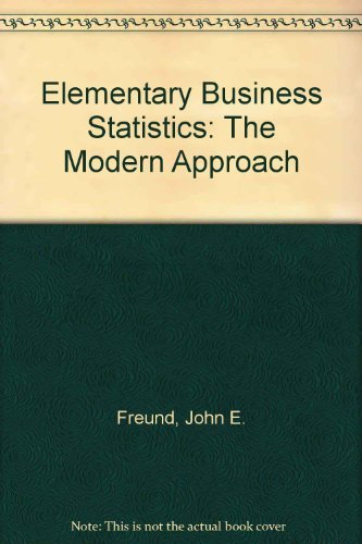 9780132529587: Elementary Business Statistics: The Modern Approach