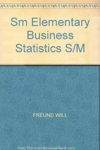 9780132529747: Sm Elementary Business Statistics S/M