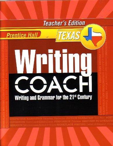 9780132529952: Prentice Hall Writing Coach: Writing and Grammar for the 21st Century [Texas Teacher's Edition] Grade 8