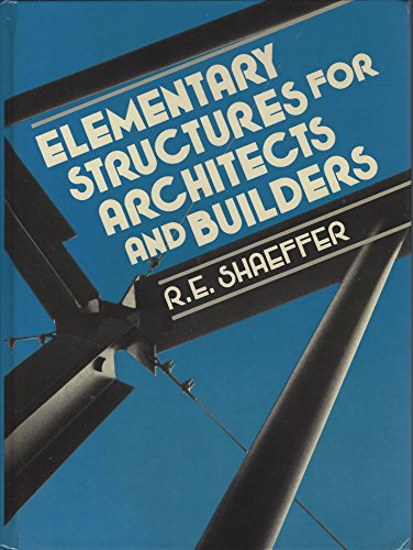 9780132530149: Elementary Structures for Architects and Builders