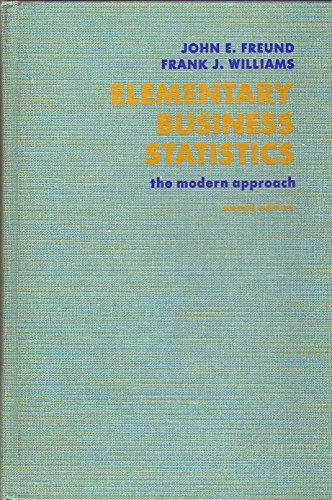9780132530392: Elementary Business Statistics: The Modern Approach
