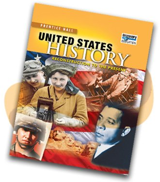 9780132530729: US History, Reconstruction to the Present, Mississippi, Grade 9-12 (Prentice Hall United States History)