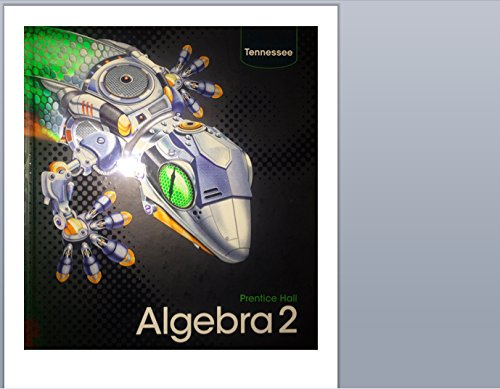 9780132531504: Tennessee Student Edition (Prentice Hall Algebra 2)
