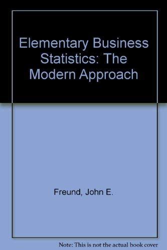 9780132531610: Elementary Business Statistics: The Modern Approach