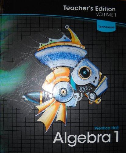 9780132531658: Prentice Hall Algebra 1, Vol. 1, Tennessee Teacher's Edition
