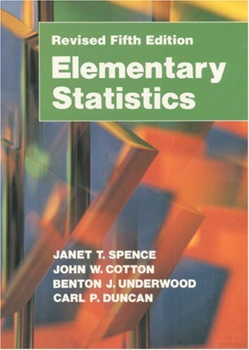Elementary Statistics, Revised (5th Edition): Spence, Janet T.; Cotton, John W.; Underwood, Benton ...