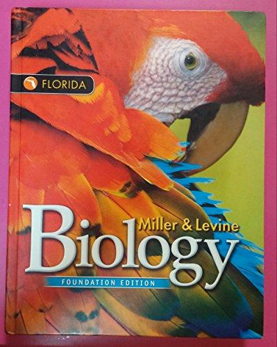 9780132534581: Florida Biology Foundation Edition Miller & Levine