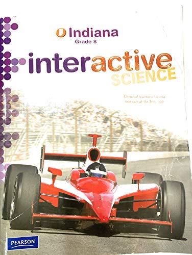 9780132534789: Interactive Science (Indiana Grade 8)