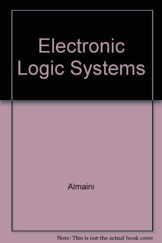 9780132535199: Electronic Logic Systems