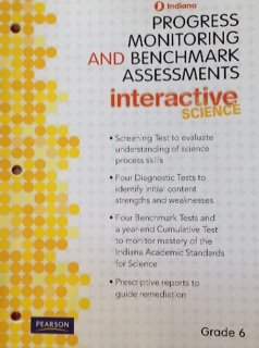 9780132536011: Indiana Progress Monitoring and Benchmark Assessments Interactive Science Grade 6