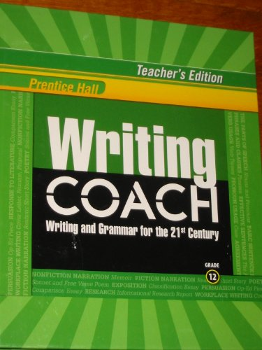 9780132537278: Writing Coach: Writing & Grammar for the 21st Century Gr. 12 (TE) (Writing and Grammar for the 21st Century, Grade 12 Teacher's Edition)