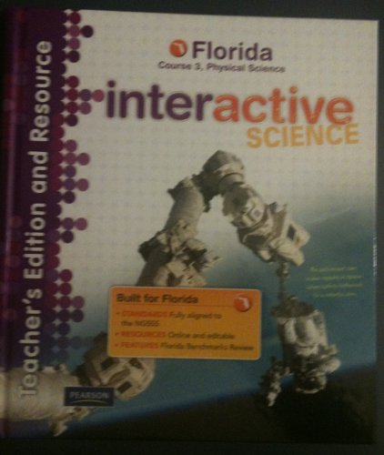 Pearson Interactive Science Florida Course 3 Physical Science Teacher's Edition & Resource...