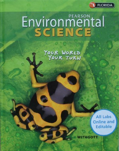 9780132537421: Pearson Environmental Science (Your World Your Turn), Florida Edition
