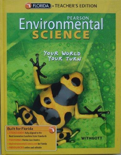 9780132537445: Pearson Environmental Science (Your World Your Turn), Teacher's Edition, Florida Edition