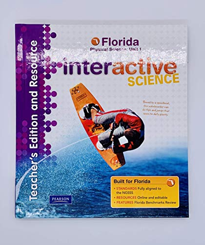 Teacher's Edition and Resource, Florida Physical Science, Unit 1 (Interactive Science): Don ...
