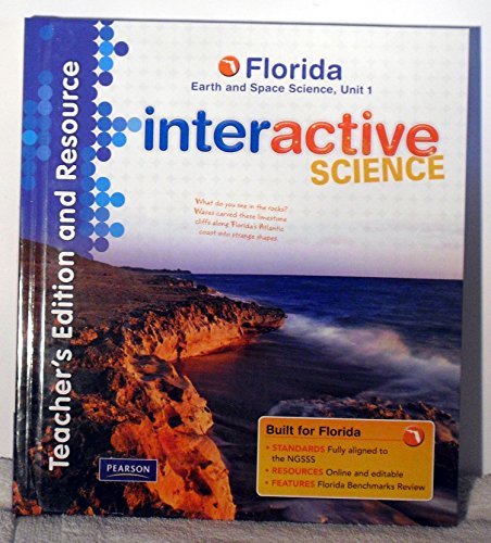 Teacher's Edition and Resource, Florida Earth and Space Science, Unit 1 (Interactive Science):...