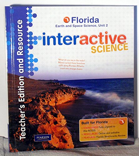Teacher's Edition and Resource, Florida Earth and Space Science, Unit 2 (Interactive Science):...