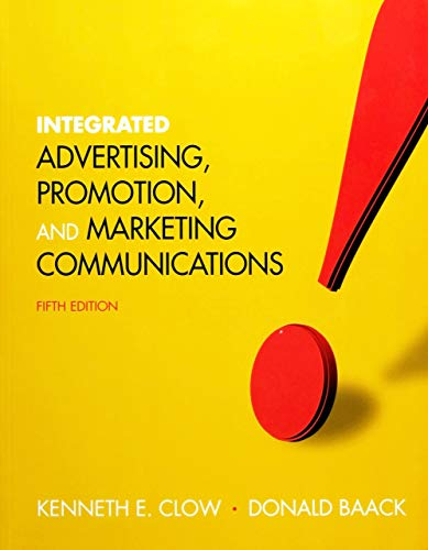 Integrated Advertising, Promotion and Marketing Communications 9780132538961 Examine advertising and promotions through the lens of integrated marketing communications.   The carefully integrated approach of this