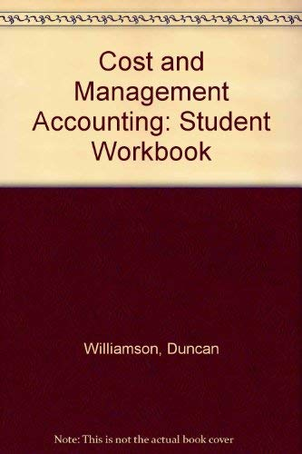 9780132538992: Cost and Management Accounting Student Workbook