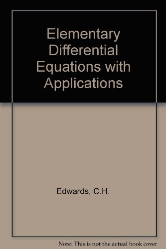 9780132540469: Elementary Differential Equations with Applications