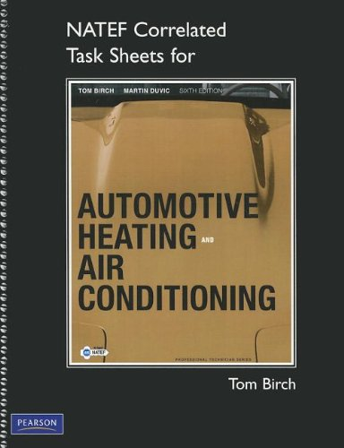 9780132540476: NATEF Correlated Task Sheets for Automotive Heating and Air Conditioning (Professional Technician)