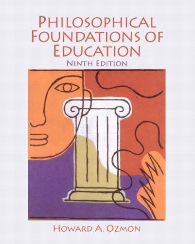 9780132540742: Philosophical Foundations of Education (9th Edition)