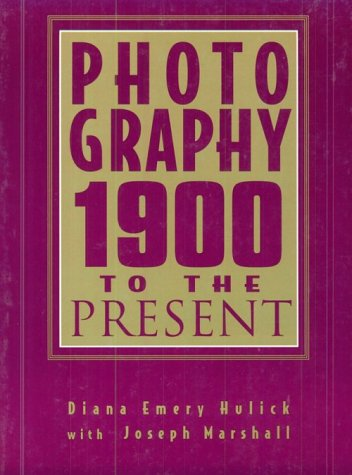 9780132540957: Photography: 1900 to the Present