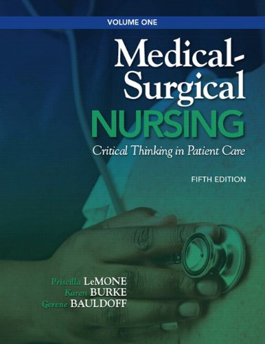 9780132541800: Medical-Surgical Nursing: Critical Thinking in Patient Care, Volume 1 (5th Edition)