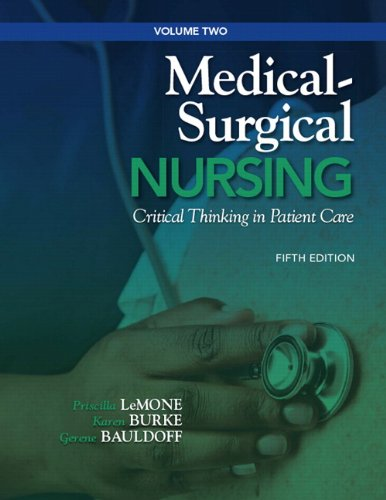 9780132541824: Medical-Surgical Nursing: Critical Thinking in Patient Care, Volume 2 (5th Edition) (Medical Surgical Nursing - LeMone)