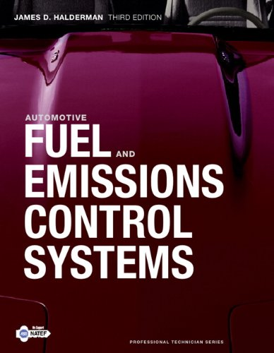 9780132542920: Automotive Fuel and Emissions Control Systems (3rd Edition) (Professional Technician)