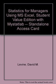 9780132543125: Statistics for Managers using MS Excel, Student Value Edition with MyStatLab -- Standalone Access Card (6th Edition)