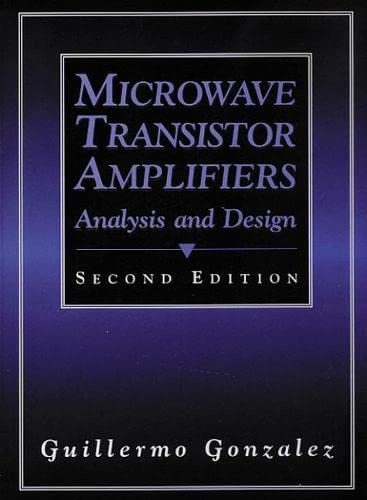 9780132543354: Microwave Transistor Amplifier: Analysis and Design