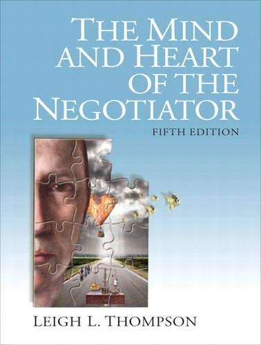 9780132543866: The Mind and Heart of the Negotiator (5th Edition)