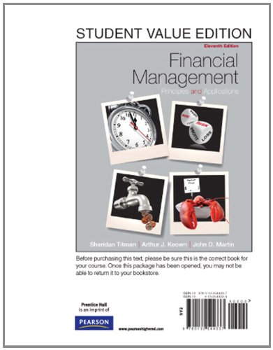 9780132544337: Financial Management: Principles and Applications, Student Value Edition (11th Edition)