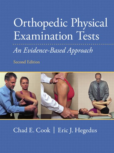 9780132544788: Orthopedic Physical Examination Tests: An Evidence-Based Approach