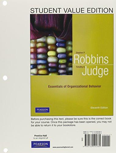 9780132545365: Essentials of Organizational Behavior, Student Value Edition (11th Edition)