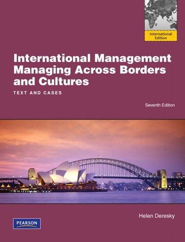 International Management: International Version: Managing Across Borders: Helen Deresky
