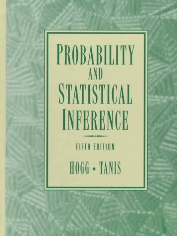 9780132546089: Probability and Statistical Inference