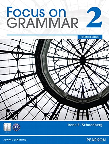 9780132546478: Focus on Grammar 2, 4th Edition (with Audio CD-ROM)