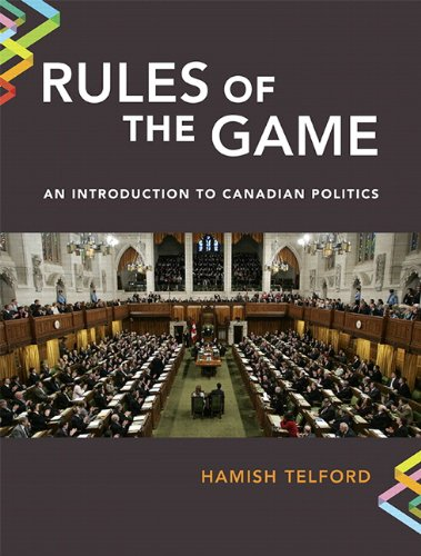 9780132546850: Rules of the Game: An Introduction to Canadian Politics