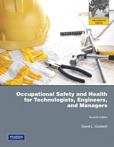 9780132547086: Occupational Safety and Health for Technologists, Engineers, and Managers: International Edition