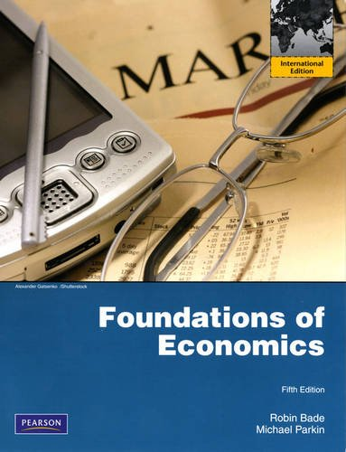 9780132547093: Foundations of Economics